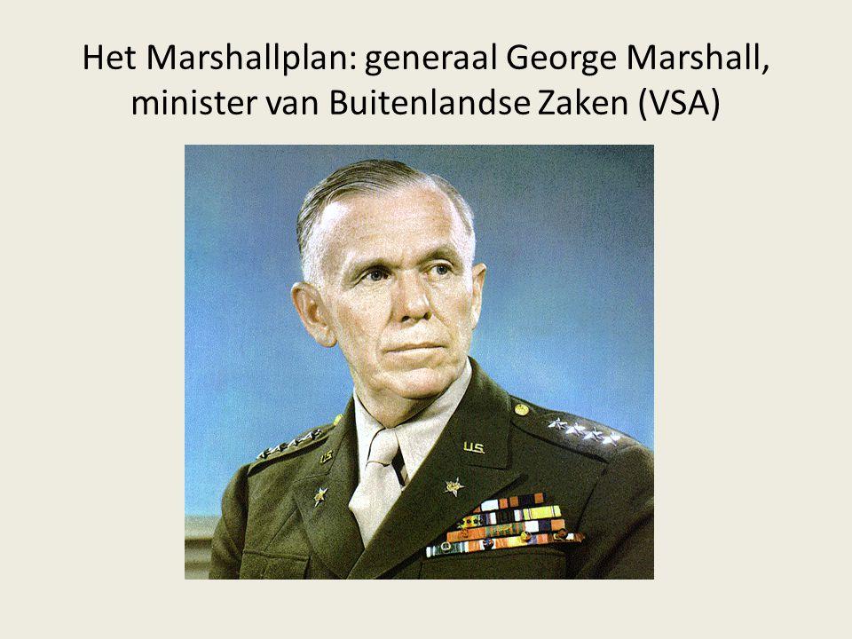 Het Marshallplan: generaal George Marshall, minister van Buitenlandse Zaken (VSA)