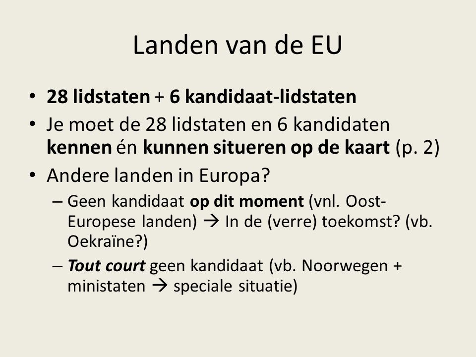 Landen van de EU 28 lidstaten + 6 kandidaat-lidstaten