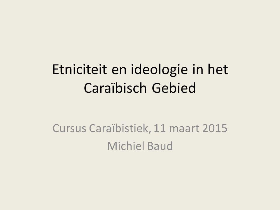 Etniciteit en ideologie in het Caraïbisch Gebied