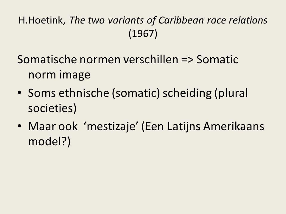 H.Hoetink, The two variants of Caribbean race relations (1967)