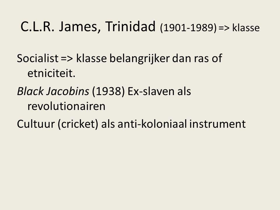 C.L.R. James, Trinidad (1901-1989) => klasse