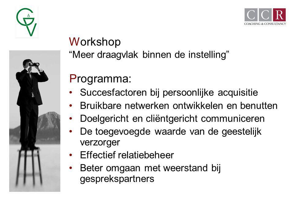 Workshop Programma: Meer draagvlak binnen de instelling