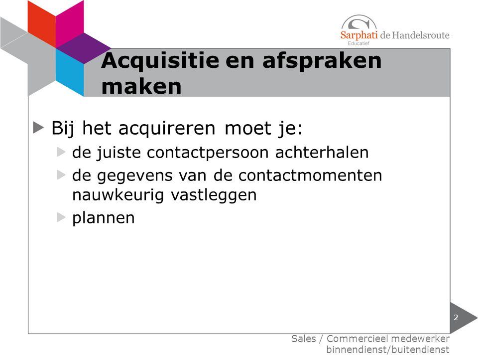 Acquisitie en afspraken maken