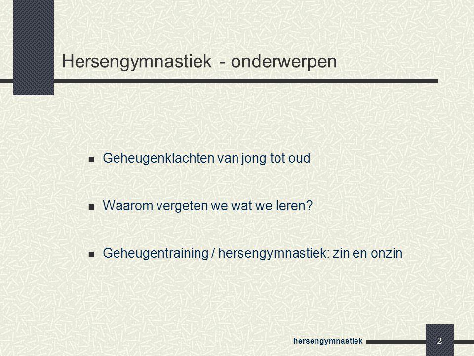 Hersengymnastiek - onderwerpen