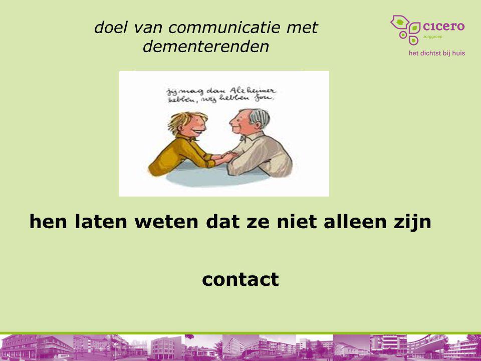 doel van communicatie met dementerenden
