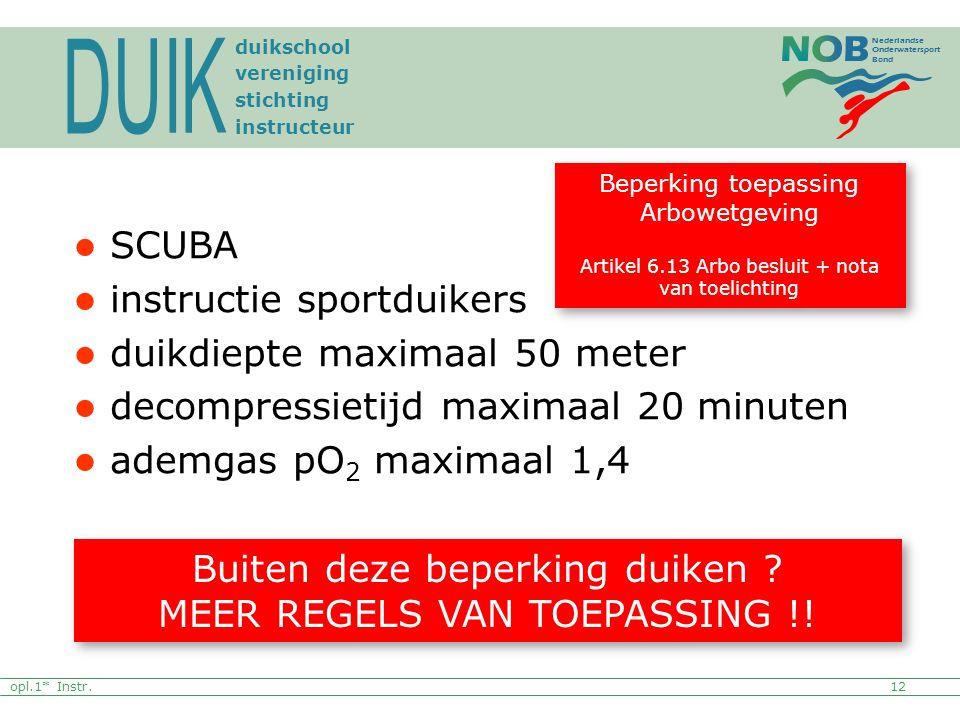 DUIK SCUBA instructie sportduikers duikdiepte maximaal 50 meter