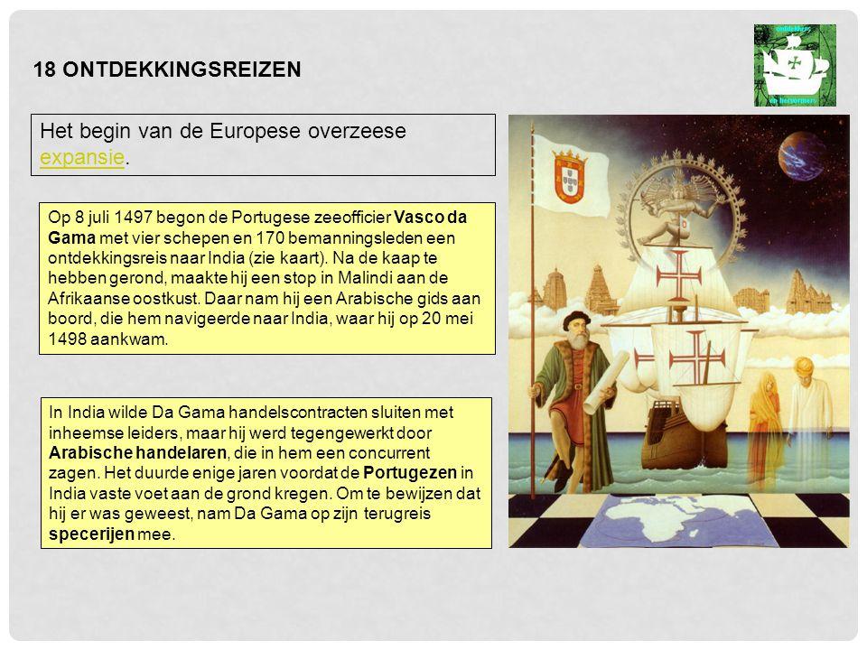 Het begin van de Europese overzeese expansie.