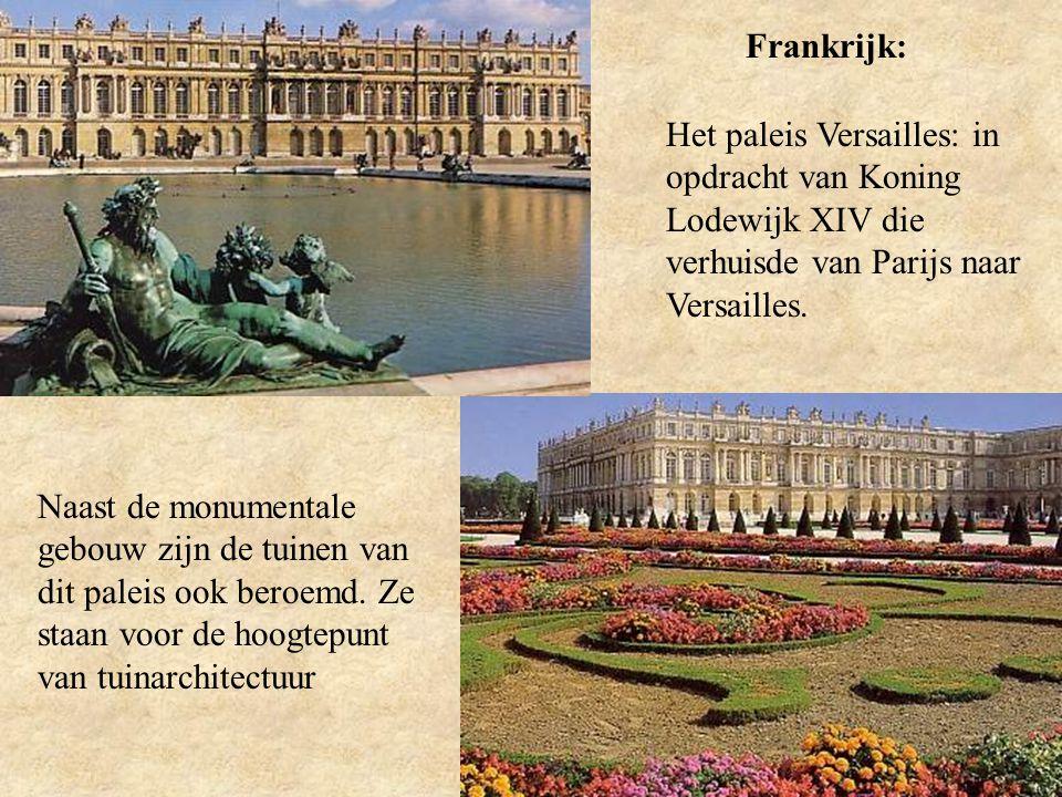 Frankrijk: Het paleis Versailles: in opdracht van Koning Lodewijk XIV die verhuisde van Parijs naar Versailles.