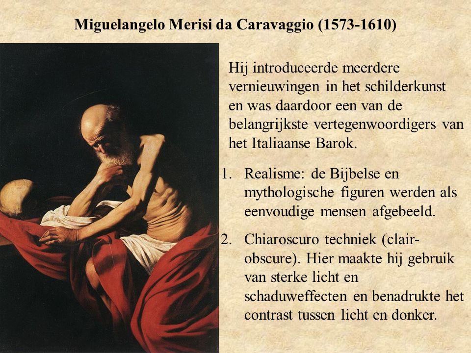 Miguelangelo Merisi da Caravaggio (1573-1610)