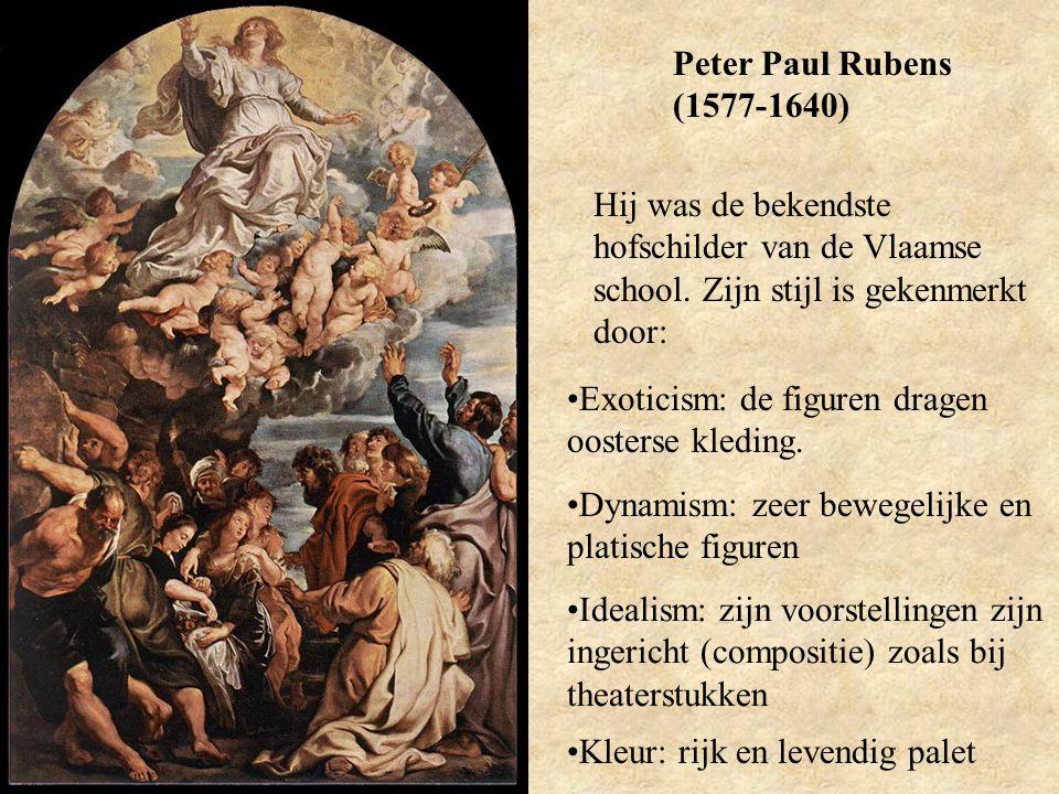 Peter Paul Rubens (1577-1640) Hij was de bekendste hofschilder van de Vlaamse school. Zijn stijl is gekenmerkt door: