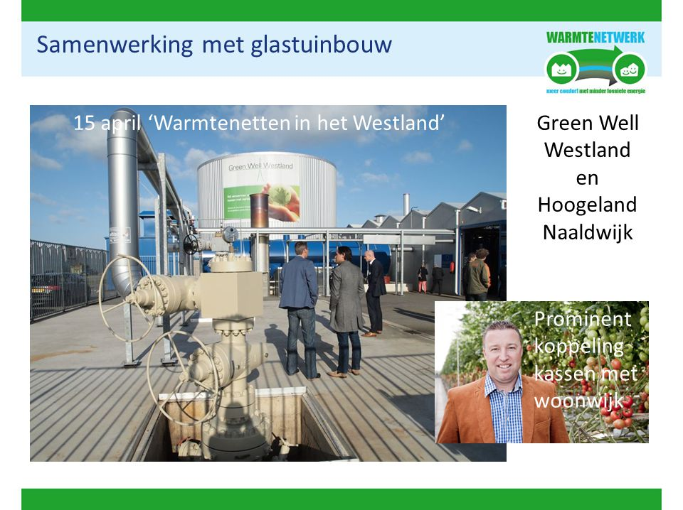 Samenwerking met glastuinbouw