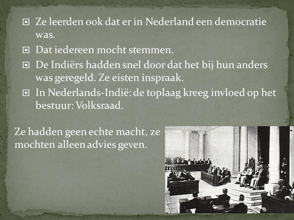 Ze leerden ook dat er in Nederland een democratie was.