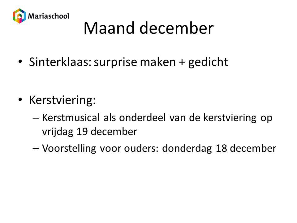 Maand december Sinterklaas: surprise maken + gedicht Kerstviering: