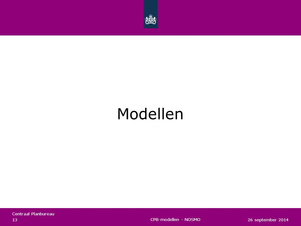 Modellen CPB-modellen - NOSMO 26 september 2014