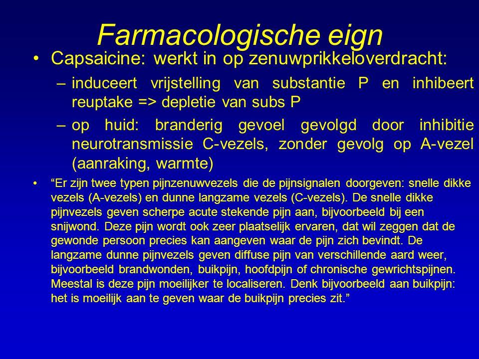 Farmacologische eign Capsaicine: werkt in op zenuwprikkeloverdracht:
