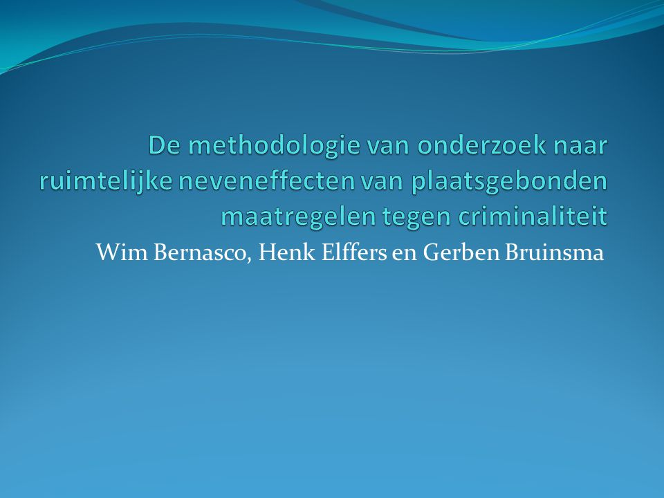Wim Bernasco, Henk Elffers en Gerben Bruinsma