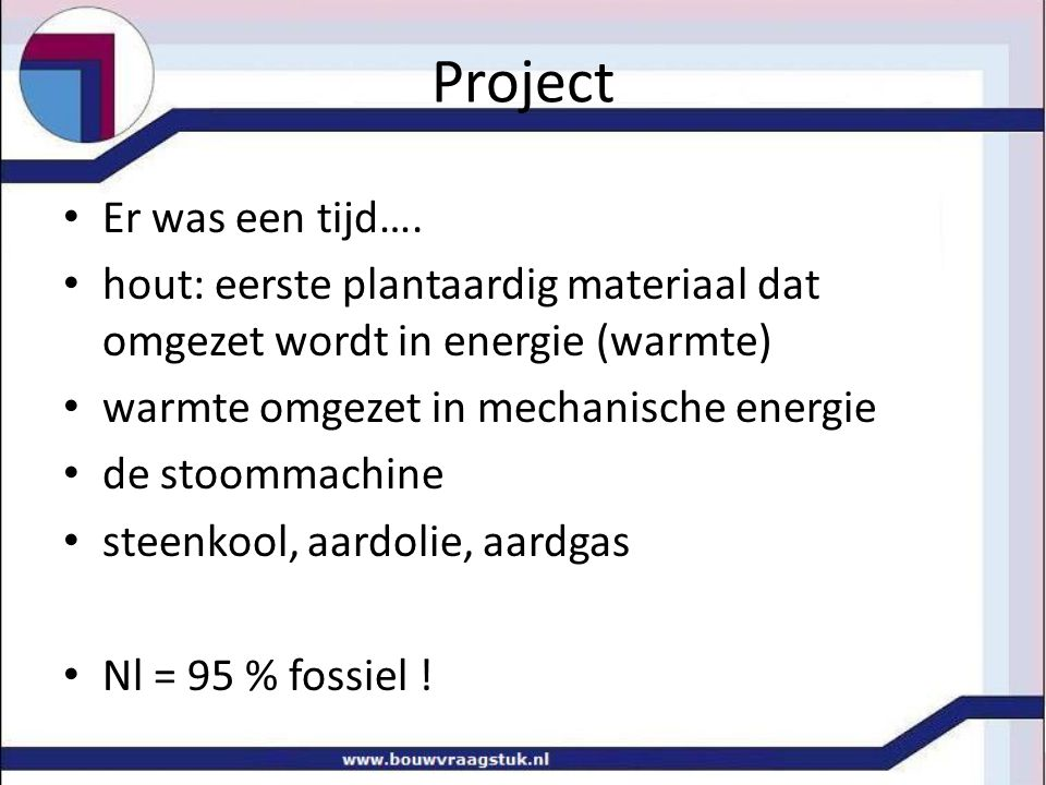 Project Er was een tijd….