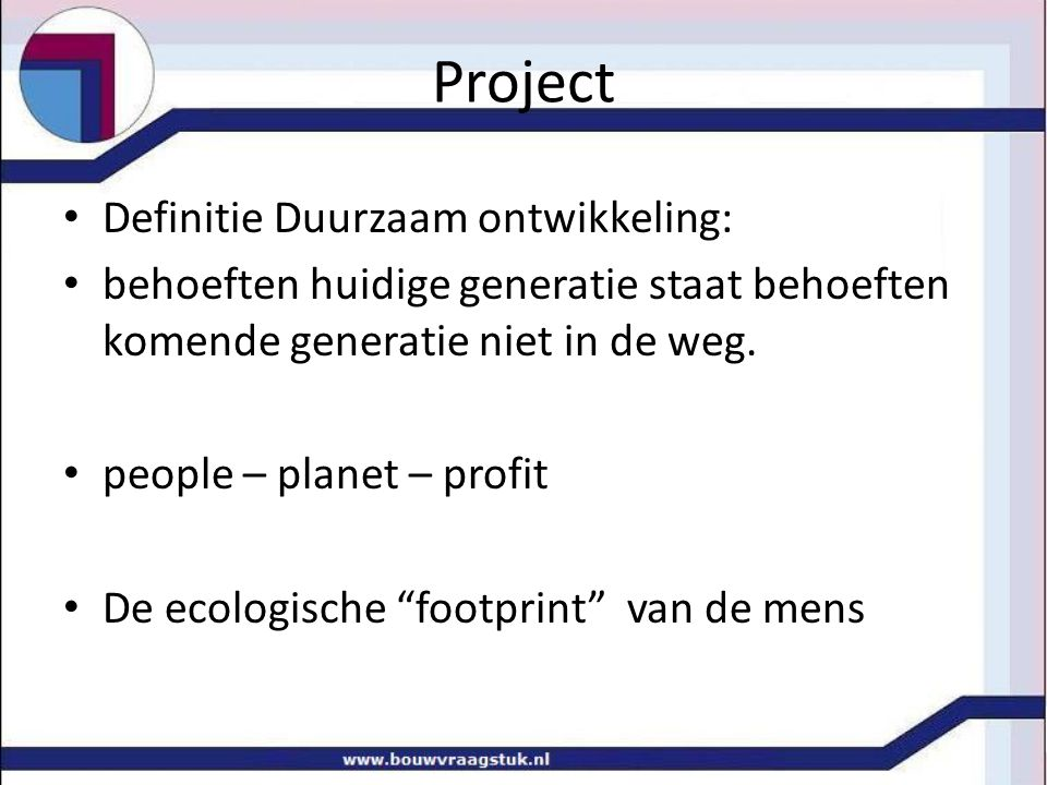 Project Definitie Duurzaam ontwikkeling: