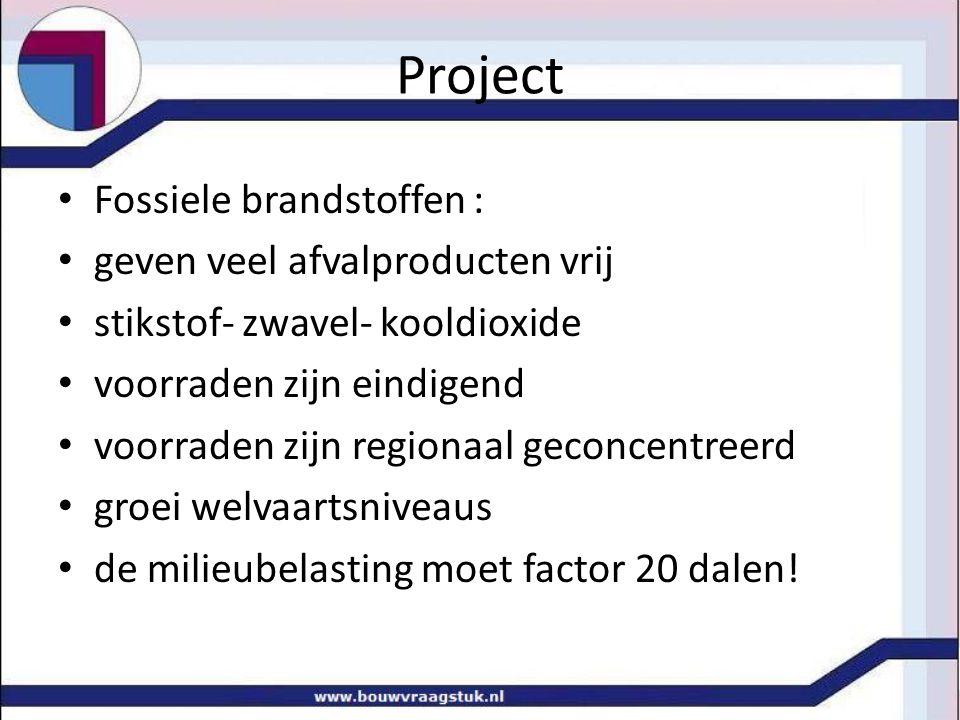 Project Fossiele brandstoffen : geven veel afvalproducten vrij