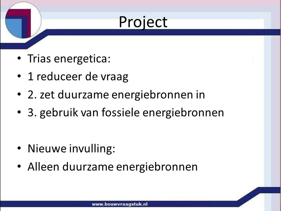 Project Trias energetica: 1 reduceer de vraag