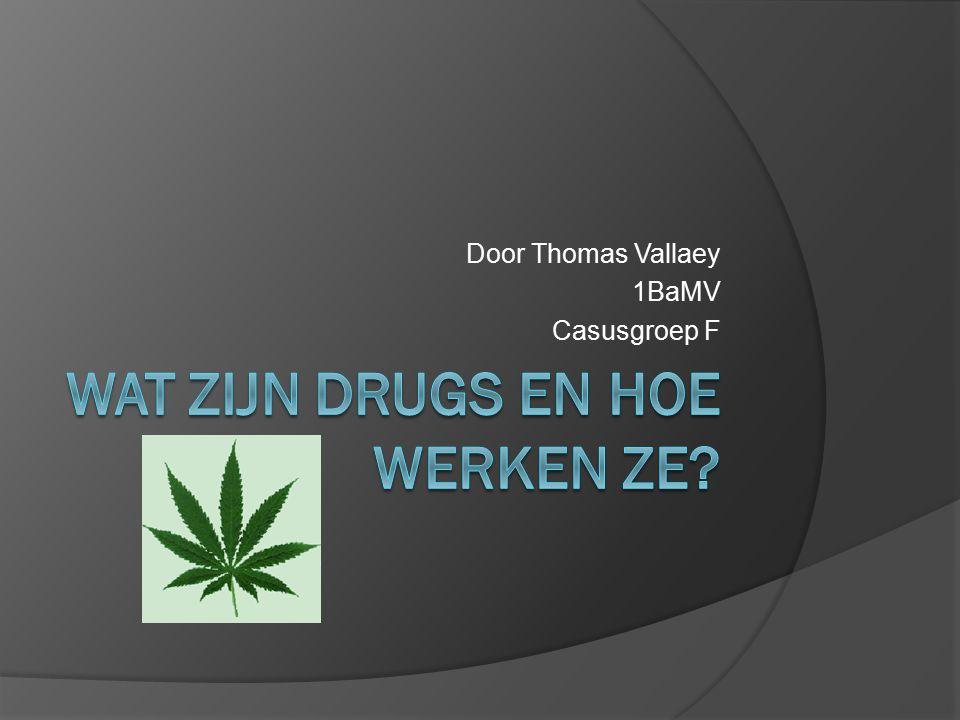 Wat zijn drugs en hoe werken ze