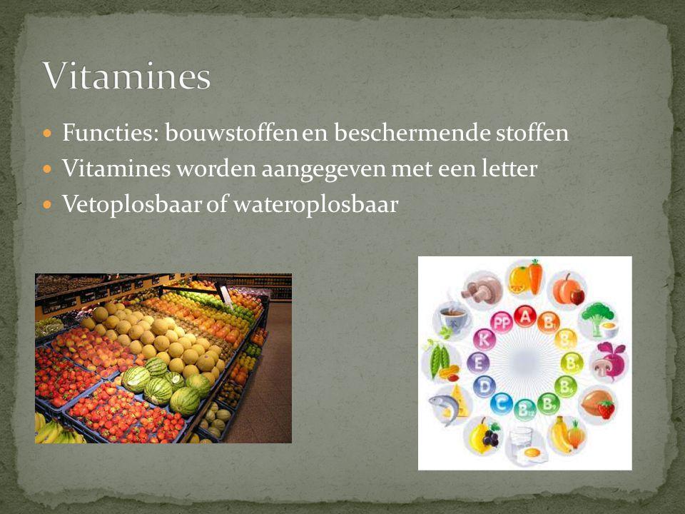 Vitamines Functies: bouwstoffen en beschermende stoffen