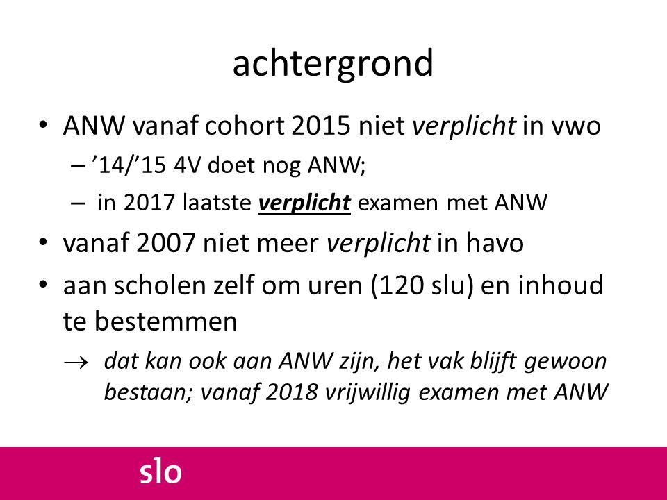 achtergrond ANW vanaf cohort 2015 niet verplicht in vwo