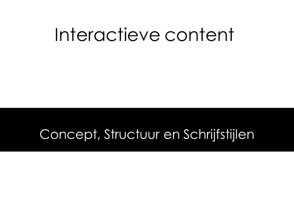 Concept, Structuur en Schrijfstijlen