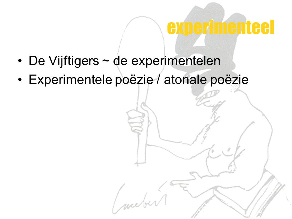 experimenteel De Vijftigers ~ de experimentelen