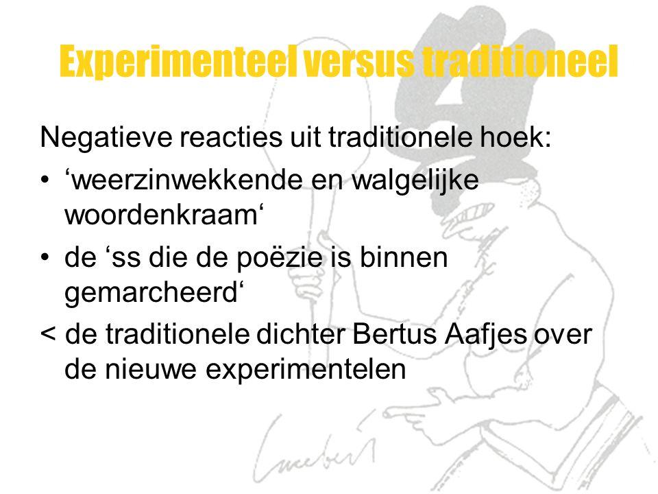Experimenteel versus traditioneel