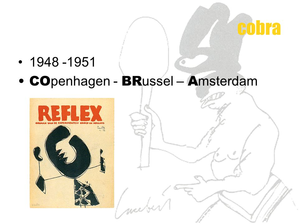 cobra 1948 -1951 COpenhagen - BRussel – Amsterdam