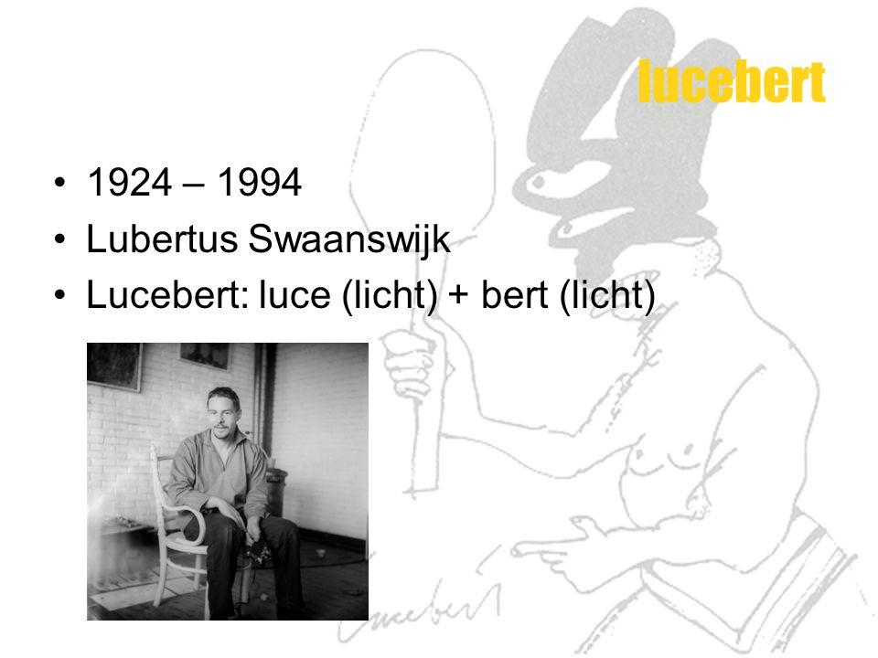 lucebert 1924 – 1994 Lubertus Swaanswijk