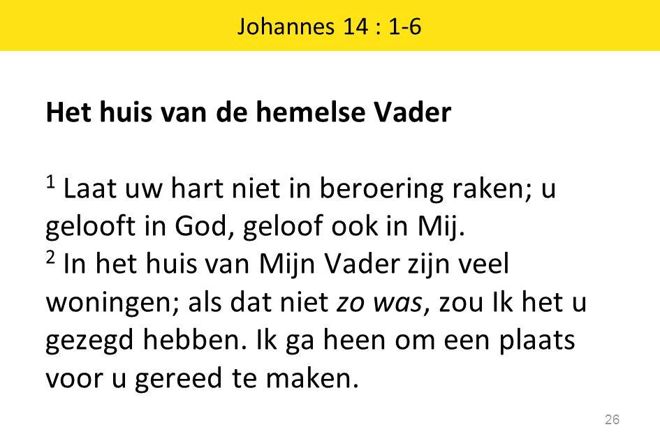 Johannes 14 : 1-6