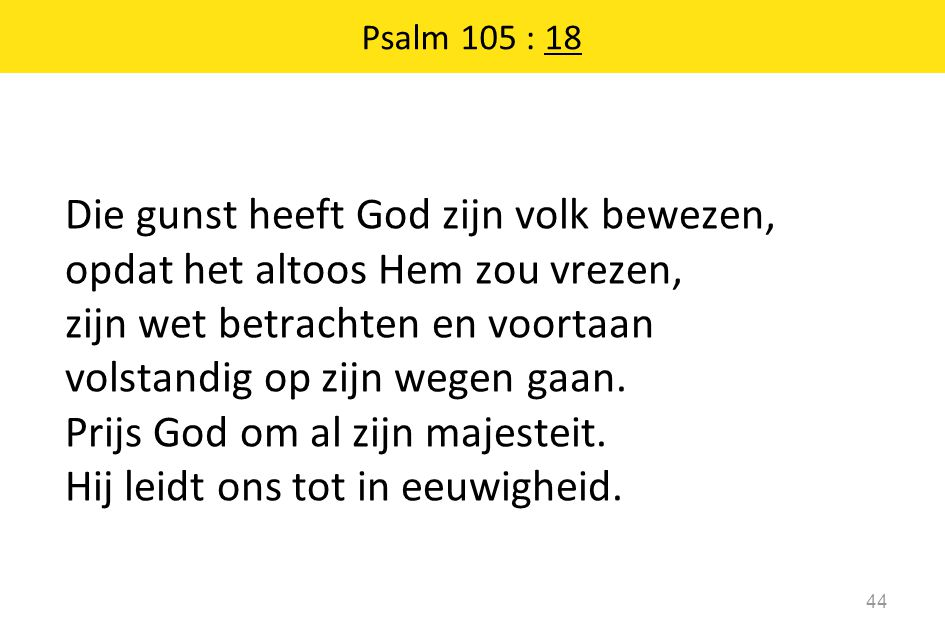 Psalm 105 : 18