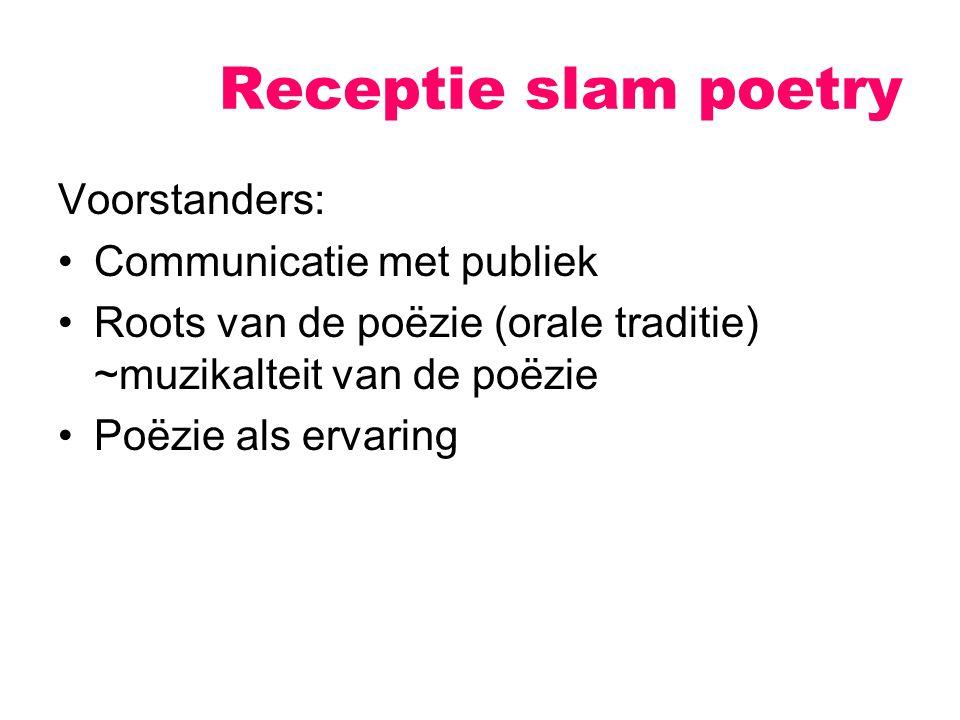 Receptie slam poetry Voorstanders: Communicatie met publiek
