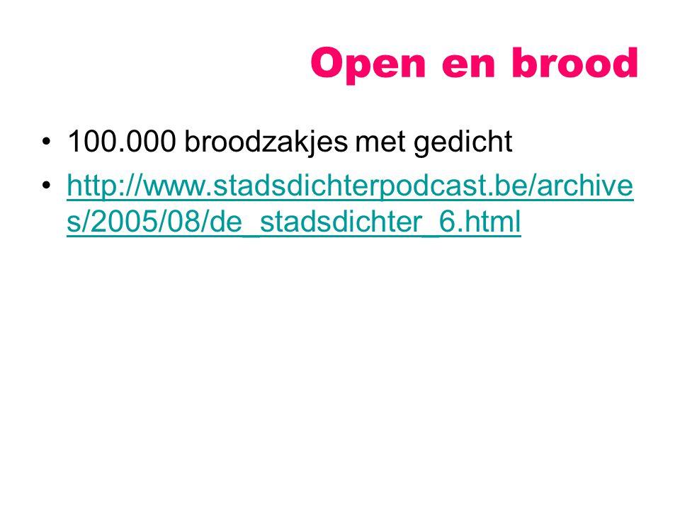 Open en brood 100.000 broodzakjes met gedicht