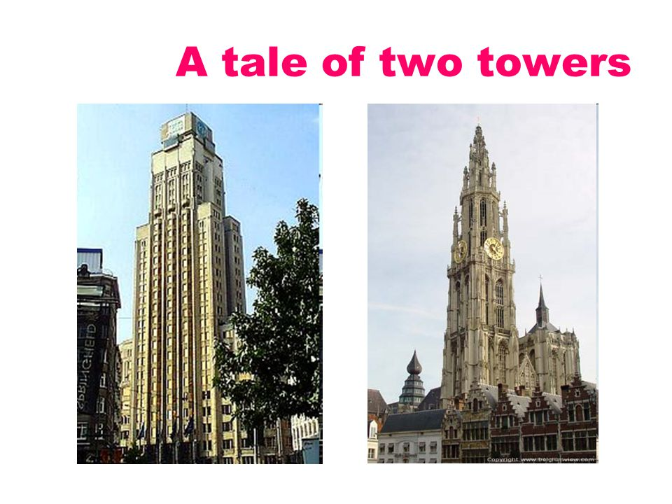 A tale of two towers