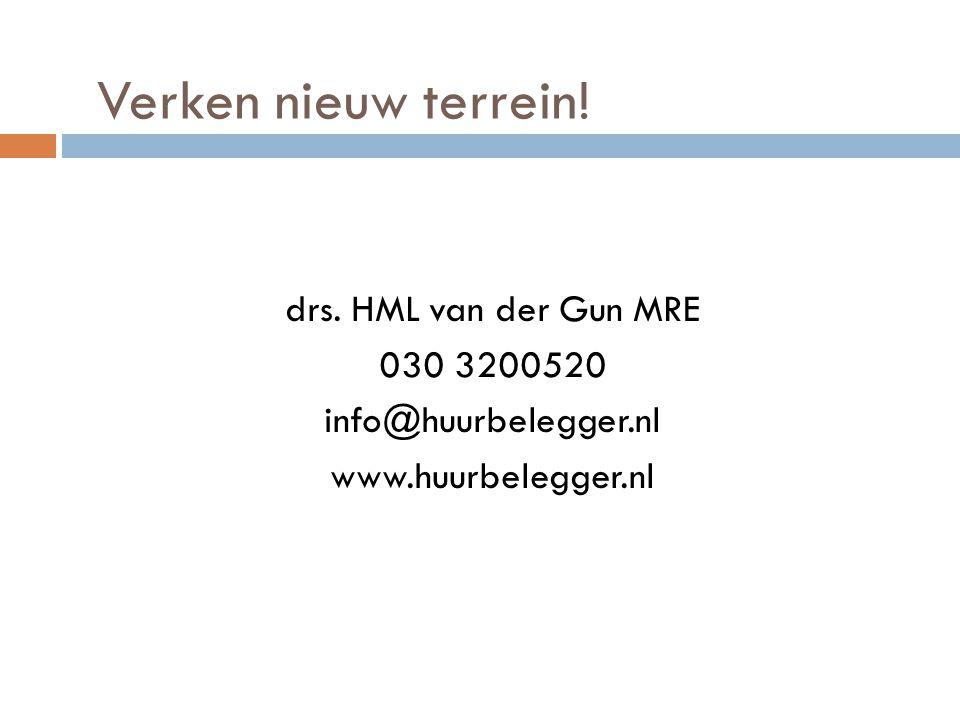 Verken nieuw terrein! drs. HML van der Gun MRE 030 3200520