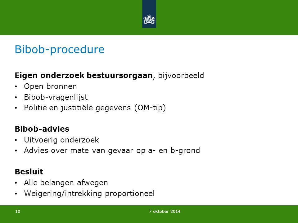 Bibob-procedure Eigen onderzoek bestuursorgaan, bijvoorbeeld