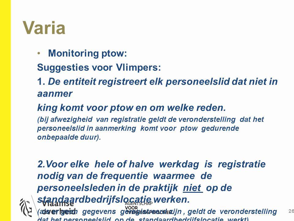 Varia Monitoring ptow: Suggesties voor Vlimpers: