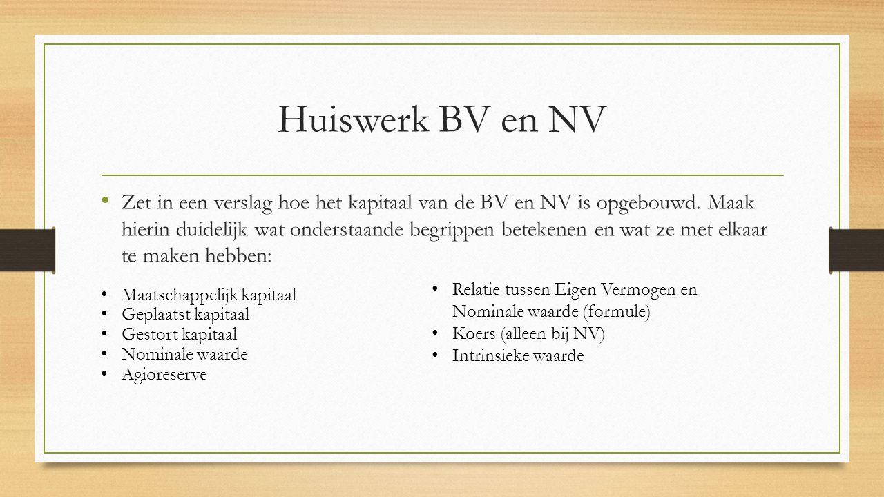 Huiswerk BV en NV