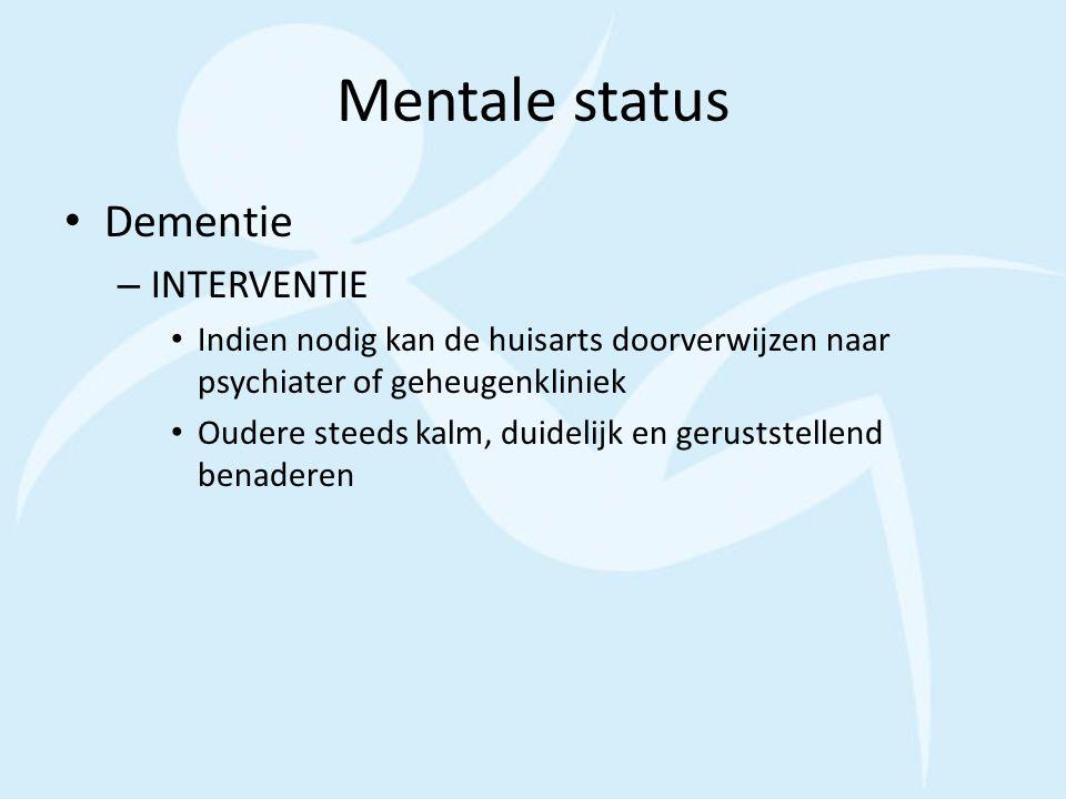 Mentale status Dementie INTERVENTIE