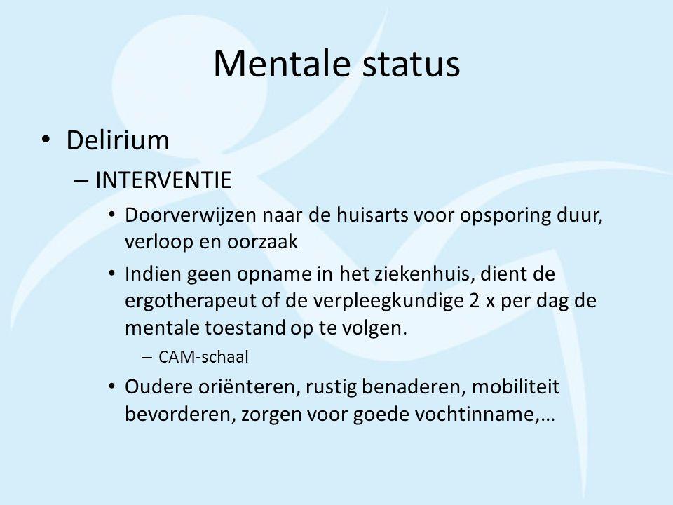 Mentale status Delirium INTERVENTIE