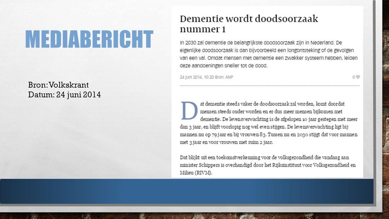 Mediabericht Bron: Volkskrant Datum: 24 juni 2014