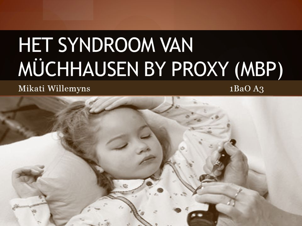 Het syndroom van müchhausen by proxy (mbp)