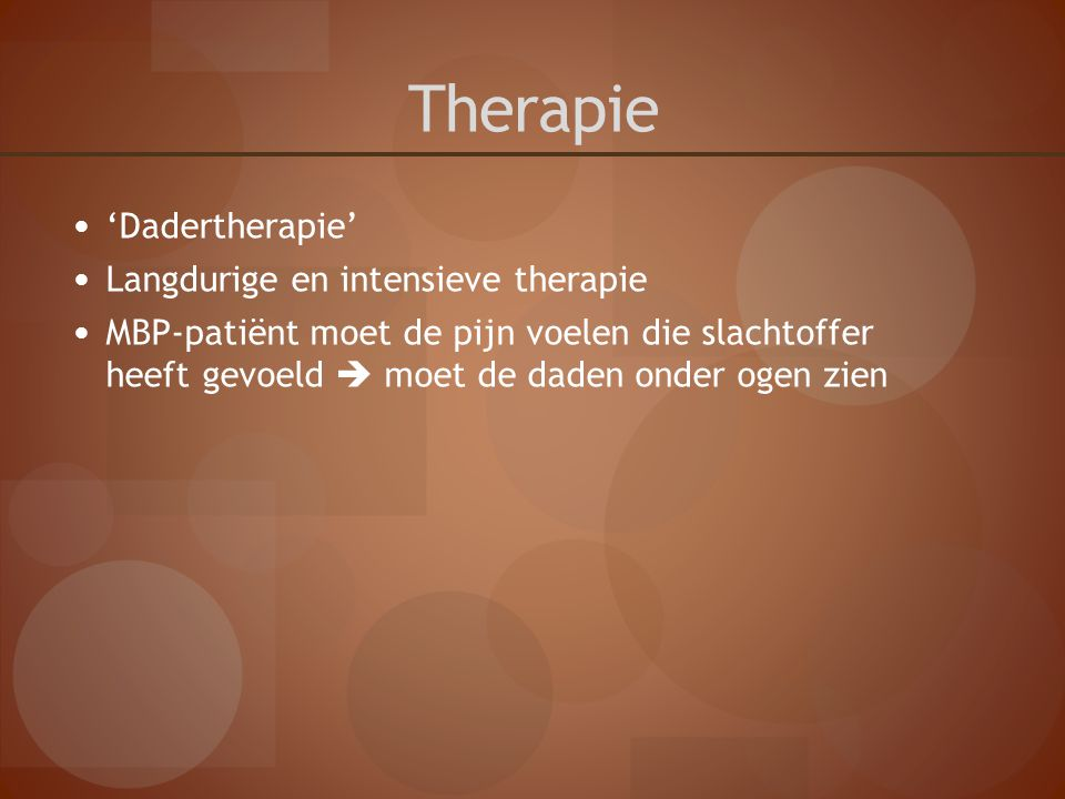 Therapie 'Dadertherapie' Langdurige en intensieve therapie