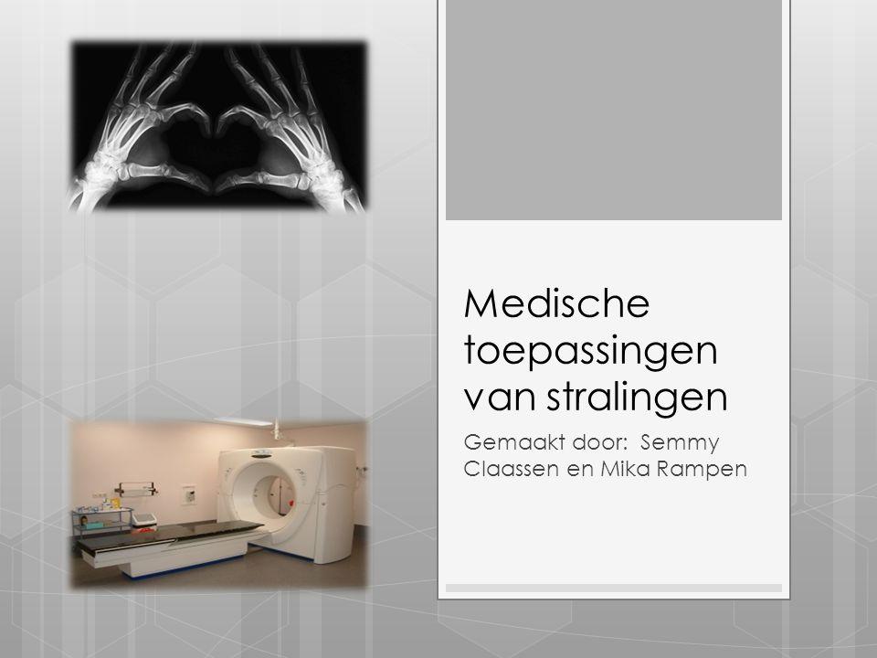 Medische toepassingen van stralingen