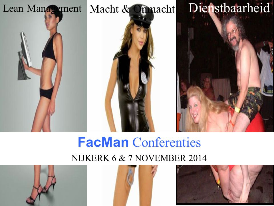 Dienstbaarheid FacMan Conferenties Macht & Onmacht Lean Management