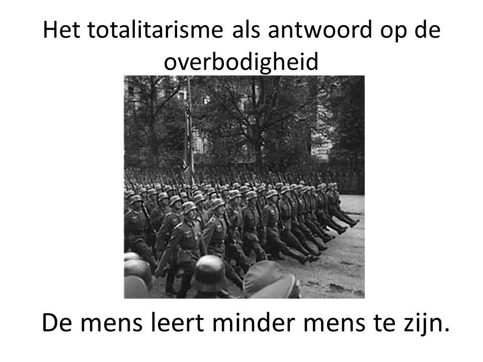 Het totalitarisme als antwoord op de overbodigheid