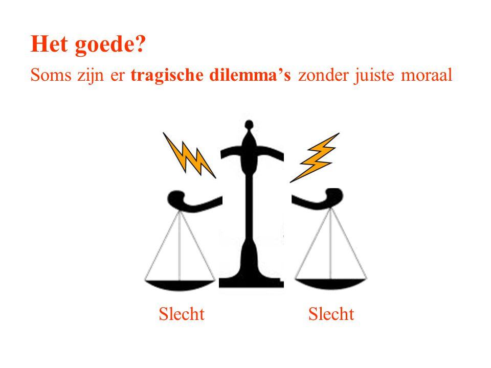 Het goede Soms zijn er tragische dilemma's zonder juiste moraal